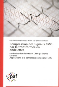 Compression des signaux EMG par la transformée en ondelettes - Méthodes dondelettes et Lifting Scheme Modifié. Applications à la compression du signal EMG.pdf
