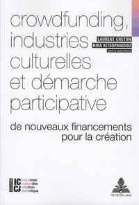 Crowdfunding, industries culturelles et démarche participative - De nouveaux financements pour la création.pdf
