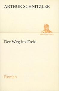 Arthur Schnitzler - Der Weg ins Freie.