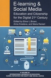 Elinor-L Brown et Anna Krasteva - E-Learning and Social Media - Education and Citizenship for the Digital 21st Century.