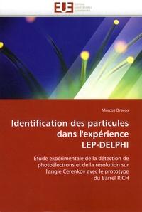 Identification des particules dans lexpérience LEP-DELPHI - Etude expérimentale de la détection de photoélectrons et de la résolution sur langle Cerenkov avec le prototype du Barrel RICH.pdf