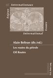 Alain Beltran - Les routes du pétrole.