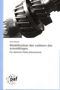 Feras Alkatan - Modélisation des raideurs des assemblages - Par éléments filetés précontraints.
