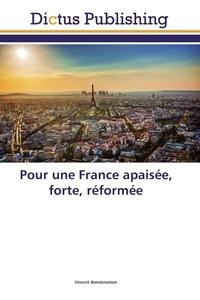 Vincent Bonnemaison - Pour une France apaisée, forte, réformée.