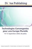 Collectif - Technologies convergentes pour une Europe plurielle.