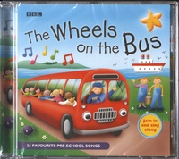 Bernard Graham Shaw - The Wheels on the Bus - 26 Favourite Pre-school Songs. 1 CD audio