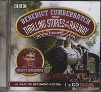 Victor-L Whitechurch - Thrilling Stories of the Railway. 1 CD audio