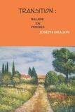 Joseph Dragon - Transition : balade en poesies.