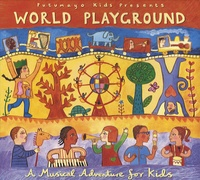 Putumayo Kids - World Playground. 1 CD audio