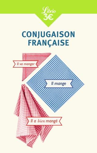 Conjugaison française  édition revue et augmentée