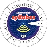 Les éditions RDL - La roue des syllabes - Français.