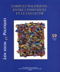 Muriel Darmon et Roch Hurtubise - Lien social et politiques N° 59, Printemps 200 : Corps et politiques : entre l'individuel et le collectif.