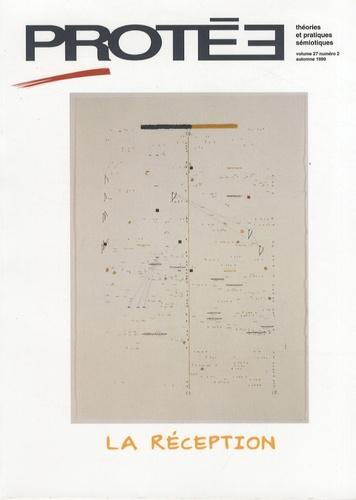Emmanuel Pedler et Josias Semujanga - Protée Volume 27, n°2, auto : La réception.