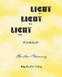 Licht - Dunkelheit - Band 1.