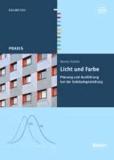 Licht und Farbe - Planung und Ausführung bei der Gebäudegestaltung.