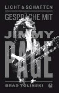 Licht und Schatten - Gespräche mit Jimmy Page.