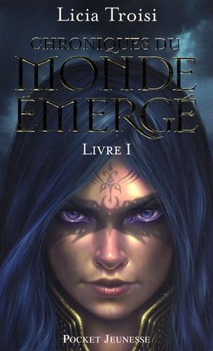 Licia Troisi - Chroniques du monde émergé Tome 1 : Nihal de la Terre du Vent.