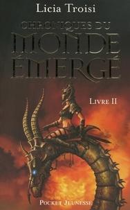 Licia Troisi - Chroniques du monde émergé Tome 2 : La mission de Sennar.