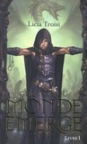 Licia Troisi - Guerres du monde émergé Tome 1 : La secte des Assassins.