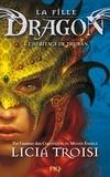 Licia Troisi - La fille dragon Tome 1 : L'héritage de Thuban.