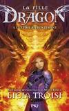 Licia Troisi - La fille dragon Tome 5 : L'ultime affrontement.