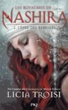 Licia Troisi - Les royaumes de Nashira Tome 2 : L'épée des rebelles.