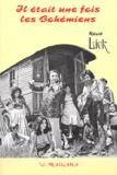 Lick - Il était une fois les bohémiens : scènes de la vie manouche - Tome 2, 1945-2000.