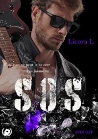 Licora L. - L'envie de vivre - Spin off - S.O.S. : Souffrir ou survivre.