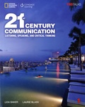 Lida Baker et Laurie Blass - 21st Century Communication - Student book 1, Listening, Speaking, and Critical Thinking.