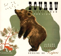 Lida et Feodor Rojankovsky - Bourru l'ours brun.