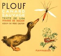 Lida et Feodor Rojankovsky - Plouf, canard sauvage.