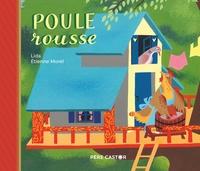 Lida et Etienne Morel - Poule rousse.