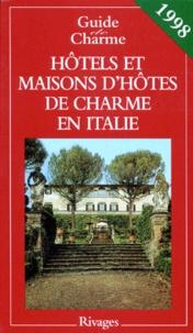 Lidia Breda et Michelle Gastaut - Hôtels et maisons d'hôtes de charme en Italie.
