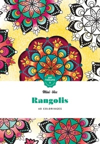 Lidia Kostanek et Elena Lopez - Rangolis - 60 coloriages anti-stress.
