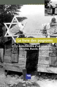 Le livre des pogroms - Antichambre dun génocide, Ukraine, Russie, Biélorussie 1917-1922.pdf