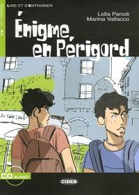 Lidia Parodi et Marina Vallacco - Enigme en Périgord. 1 CD audio