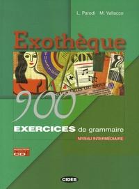 Lidia Parodi et Marina Vallacco - Exothèque - 900 exercices de grammaire Niveau intermédiaire. 1 Cédérom