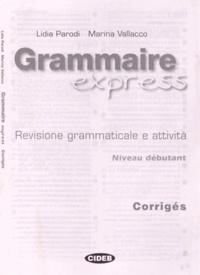 Alixetmika.fr Grammaire express - Corrigés Niveau débutant Image