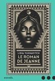 Lidia Yuknavitch - Le roman de Jeanne.