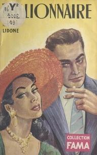 Lidone - Millionnaire.