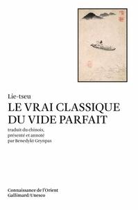 Lie Tseu - Le Vrai classique du vide parfait.