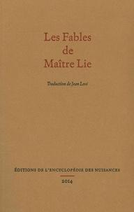 Lie Tseu - Les Fables de Maître Lie.