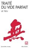 Lie Tseu et  Lie Tseu - Traité du vide parfait.