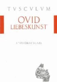 Liebeskunst / Ars amatoria - Lateinisch - Deutsch.