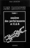 Liegeois - Les Robots Tome  7 - Analyse des performances et C.A.O..