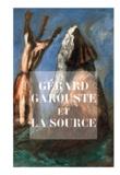 Lienart - Gérard Garouste et la source.