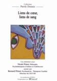 Nicole Prieur et Bernard Prieur - Liens de coeur, liens de sang. 1 DVD