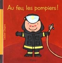Au feu, les pompiers ! - Liesbet Slegers | Showmesound.org