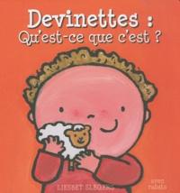 Liesbet Slegers - Devinettes : qu'est ce que c'est ? - Livre avec rabats.