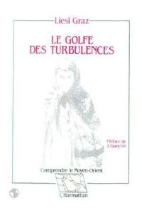 Liesl Graz - Le golfe des turbulences.